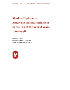 Shadow Diplomats: American Humanitarianism in the Era of the World Wars, 1900-1948
