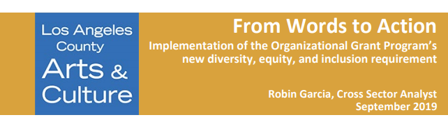From Words to Action: Implementation of the Organizational Grant Program's new diversity, equity, and inclusion requirement