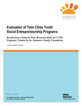Evaluation of Twin Cities Youth Social Entrepreneurship Programs: Results from a Point-in-Time Research Study of 11 YSE Programs, Funded by the Sundance Family Foundation