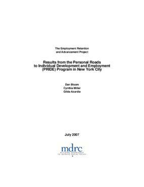 Employment Retention and Advancement Project: Results from the Personal Roads to Individual Development and Employment (PRIDE) Program in New York City