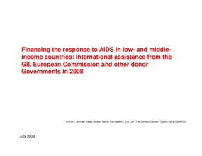 Financing the Response to AIDS in Low- and Middle-Income Countries: International Assistance From the G8, European Commission and Other Donor Governments, 2008