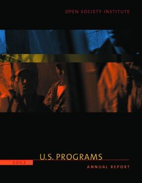 Open Society Institute - 2002 Annual Report